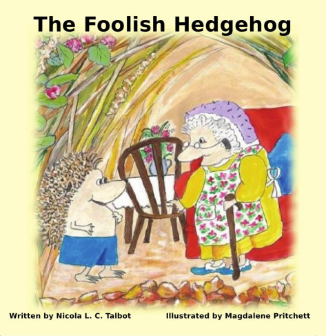 The Tale of The Foolish Hedgehog